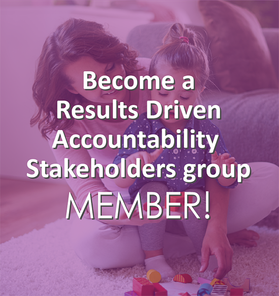 Results Driven Accountability Stakeholders Group