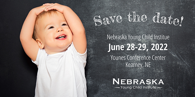 2022 Nebraska Young Child Institute Conference Registration