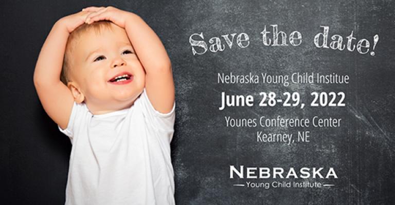 2022 Nebraska Young Child Institute Conference Registration